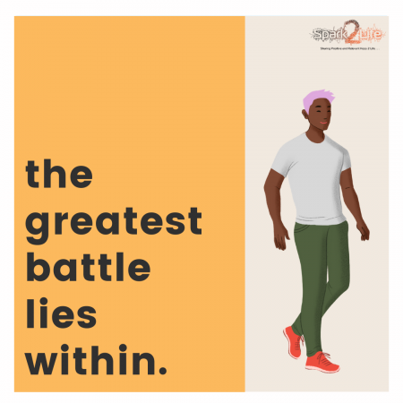 The Greatest Battle is Within